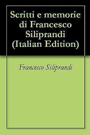Scritti e memorie di Francesco Siliprandi