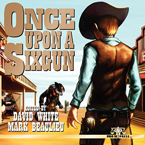 Once Upon a Sixgun audiobook cover art