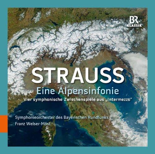 Strauss: Eine Alpensinfonie & Vier symphonische Zwischenpiele aus 'Intermezzo'