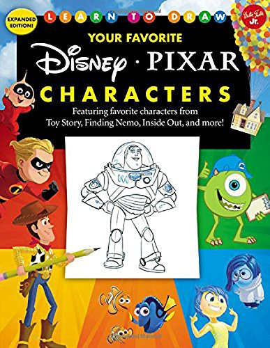 Learn to Draw Your Favorite Disney/Pixar Characters: Expanded Edition! Featuring Favorite Characters from Toy Story, Finding Nemo, Inside Out, and Mor