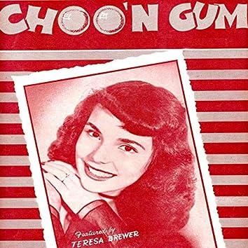 Choo'n Gum