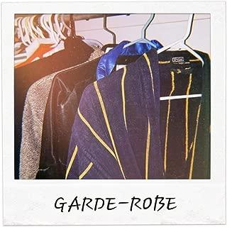 Garde-Robe [Explicit]