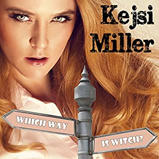 Which Way Is Witch?     Road to Reishan, Book 1              By:                                                                                                                                 Kejsi Miller                               Narrated by:                                                                                                                                 Hollie Jackson                      Length: 4 hrs and 38 mins     16 ratings     Overall 4.2