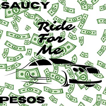 Ride for Me (feat. Pesos)
