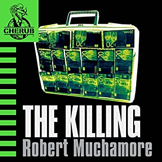 Cherub: The Killing                   Written by:                                                                                                                                 Robert Muchamore                               Narrated by:                                                                                                                                 Simon Scardifield                      Length: 5 hrs and 59 mins     1 rating     Overall 5.0