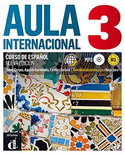 Aula Internacional 3 Nueva Edición Libro Del Alumno + CD: Aula Internacional Nueva edición 3 Libro del alumno + CD: Vol. 3