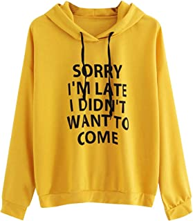MOUSYA Women's Sorry I'm Late I Didn't Want to Come Hoodies Sweatshirts Casual Long Sleeve Sweatshirt Pullover Tops