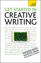 Get Started In Creative Writing: Teach Yourself (English Edition)