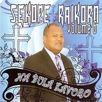 Na Bula Kavoro, Vol. 6