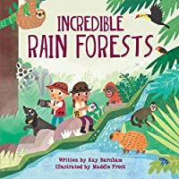 Incredible Rain Forests (World of Wonder)
