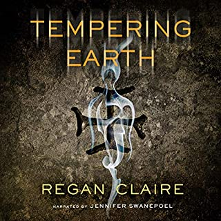 Tempering Earth     Gathering Water, Book 2              By:                                                                                                                                 Regan Claire                               Narrated by:                                                                                                                                 Jennifer Swanepoel                      Length: 6 hrs and 25 mins     12 ratings     Overall 4.7