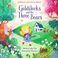 Goldilocks and the Three Bears (Little Board Books)