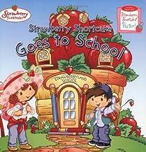 Strawberry Shortcake Goes to School
