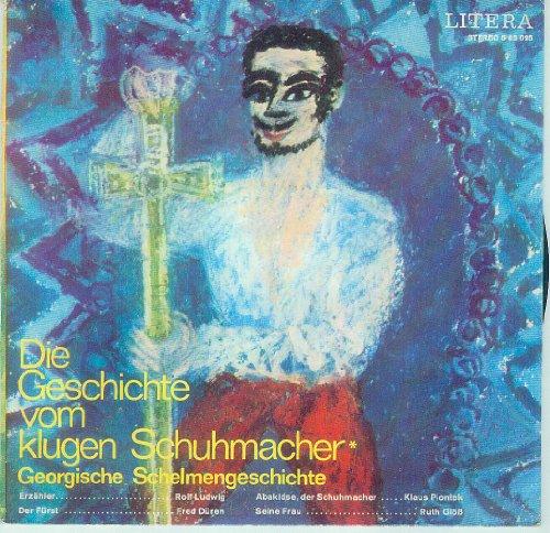 """MÄRCHENPLATTE / DIE GESCHICHTE VOM KLUGEN SCHUHMACHER / GEORGISCHE SCHELMENGESCHICHTE / DER BAUER UND DER KRÄMER / UKRAINISCHE SCHELMENGESCHICHTE / 1974 / LITERA # 5 65 095 / Bildhülle / Deutsche Pressung / 7\"""" Vinyl Single Schallplatte"""