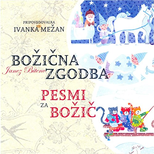 Bozicna zgodba in pesmi za bozic                   By:                                                                                                                                 div.                               Narrated by:                                                                                                                                 div.                      Length: 44 mins     Not rated yet     Overall 0.0