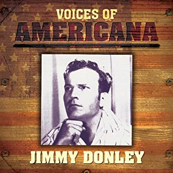 Voices Of Americana: Jimmy Donley