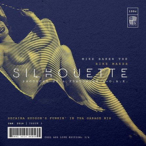 Silhouette (Secaina Hudson's Funkin' in Tha Garage Mix)