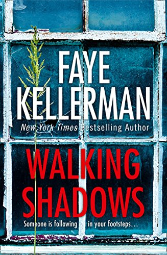 Walking Shadows (Peter Decker and Rina Lazarus Crime Series, Book 25) (English Edition)