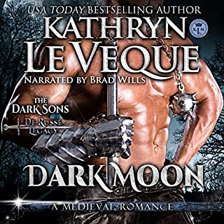 Dark Moon     The de Russe Legacy, Book 6              Written by:                                                                                                                                 Kathryn Le Veque                               Narrated by:                                                                                                                                 Brad Wills                      Length: 10 hrs and 22 mins     1 rating     Overall 5.0