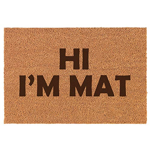 Daylor Coir Door Mat Doormat Funny Hi I'm Mat