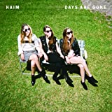 Days Are Gone von HAIM