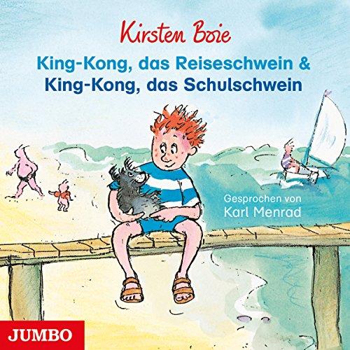 King-Kong, das Reiseschwein & King-Kong, das Schulschwein Titelbild