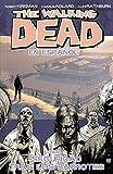 The Walking Dead En Espanol, Tomo 3: Seguridad Tras Los Barrotes