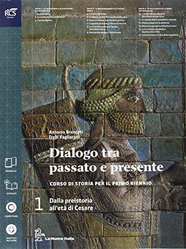 Dialogo fra passato e presente. Con atlante. Per le Scuole superiori. Con e-book. Con espansione online: 1