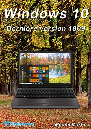 Windows 10 - Octobre 2018 Update (French Edition)