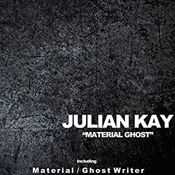 Material Ghosts