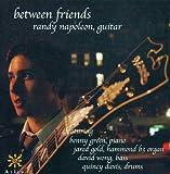 """album cover: Randy Napoleon: """"Between Friends"""""""