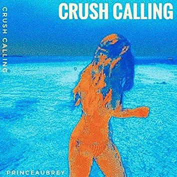 Crush Calling