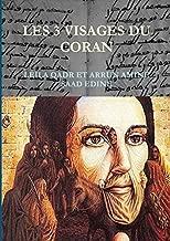 LES TROIS VISAGES DU CORAN (French Edition)
