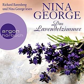 Das Lavendelzimmer                   Autor:                                                                                                                                 Nina George                               Sprecher:                                                                                                                                 Richard Barenberg,                                                                                        Nina George                      Spieldauer: 9 Std. und 40 Min.     322 Bewertungen     Gesamt 4,2
