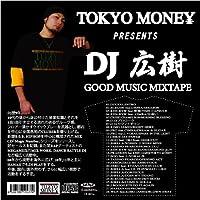TOKYO MONEY PRESENTS GOOD MUSIC MIXTAPE