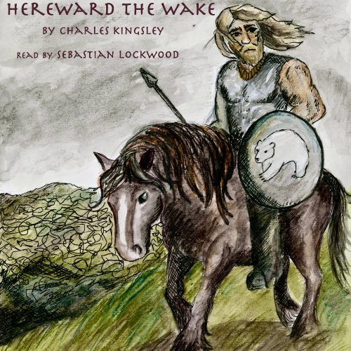 Hereward the Wake audiobook cover art
