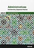 Cuestionarios y Supuestos Prácticos. Administrativos  Junta de Andalucía