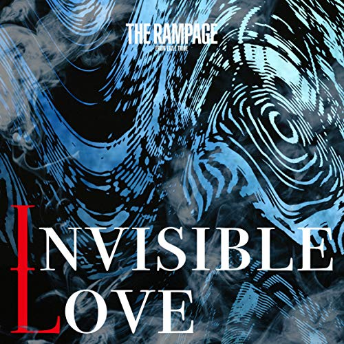 [single]INVISIBLE LOVE – THE RAMPAGE from EXILE TRIBE[FLAC + MP3]