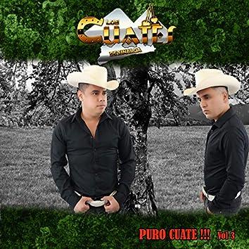 PURO CUATE!!!, Vol. 3