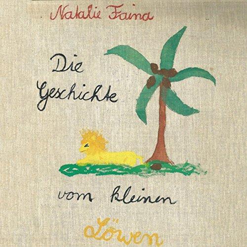 Die Geschichte vom kleinen Löwen audiobook cover art