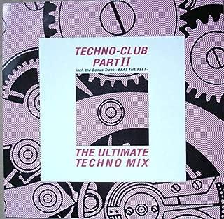 Techno-Club Part II (The Ultimate Techno Mix)
