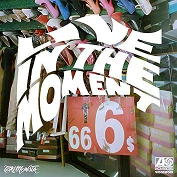 Live in the Moment (TOKiMONSTA Remix)