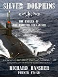 SILVER DOLPHINS: The Emblem of the Enlisted...