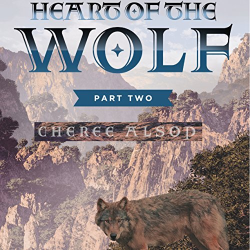 Heart of the Wolf, Part Two audiobook cover art