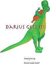 Darius Gets It!