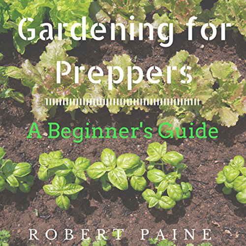 Gardening for Preppers audiobook cover art