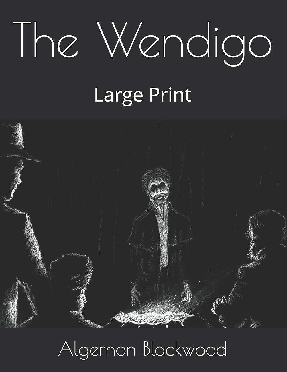 重力チキンモッキンバードThe Wendigo: Large Print