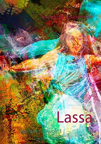 Lassa (Les Mots d'Avoir 1) (French Edition)