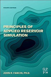 Principles of Applied Reservoir Simulation