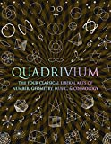 Quadrivium: The Four Classical Liberal Arts of Number Geometry Music and Cosmology geometry books Apr, 2021